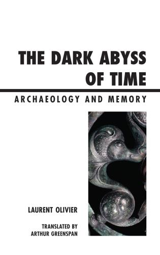 Cover image for the book The Dark Abyss of Time: Archaeology and Memory
