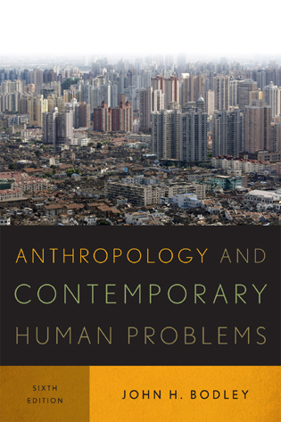 Cover image for the book Anthropology and Contemporary Human Problems, Sixth Edition