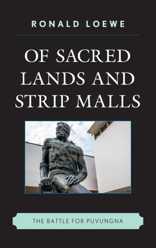 Cover image for the book Of Sacred Lands and Strip Malls: The Battle for Puvungna