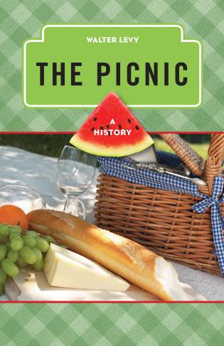 Cover image for the book The Picnic: A History