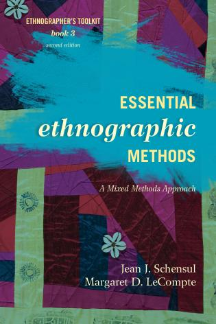 Cover image for the book Essential Ethnographic Methods: A Mixed Methods Approach, Second Edition