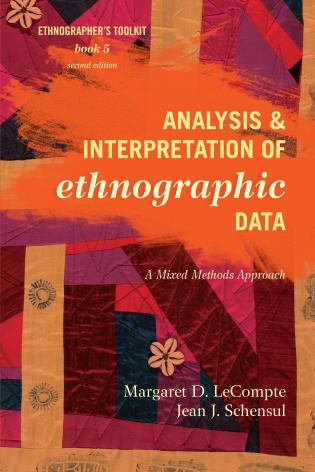 Cover image for the book Analysis and Interpretation of Ethnographic Data: A Mixed Methods Approach, Second Edition