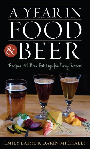 Cover image for the book A Year in Food and Beer: Recipes and Beer Pairings for Every Season