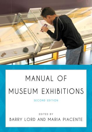 Cover image for the book Manual of Museum Exhibitions, Second Edition