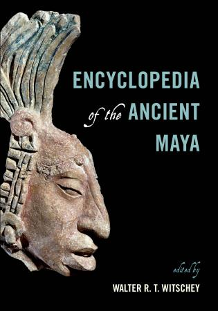 Cover image for the book Encyclopedia of the Ancient Maya