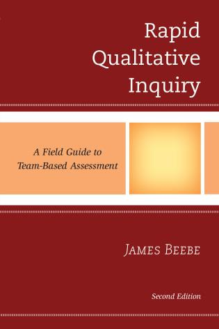Cover image for the book Rapid Qualitative Inquiry: A Field Guide to Team-Based Assessment, Second Edition