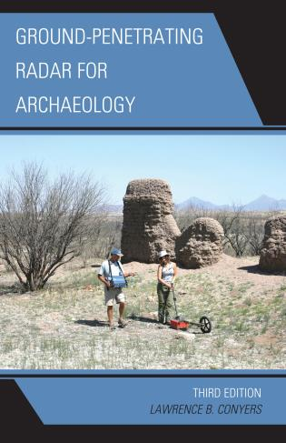 Cover image for the book Ground-Penetrating Radar for Archaeology, 3rd Edition