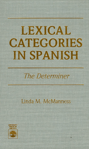 Cover image for the book Lexical Categories in Spanish: The Determiner
