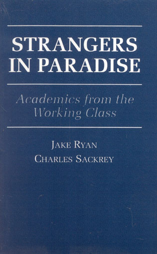 Cover image for the book Strangers in Paradise: Academics from the Working Class
