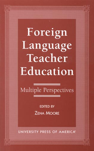 Cover image for the book Foreign Language Teacher Education: Multiple Perspectives
