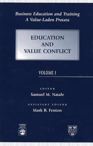 Cover image for the book Business Education and Training: A Value-Laden Process, Education and Value Conflict, Volume 1