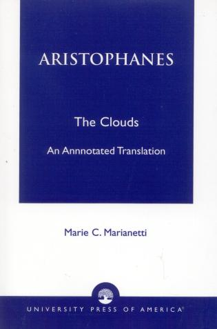 Cover image for the book Aristophanes: The Clouds--An Annotated Translation