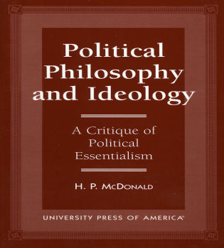 Cover image for the book Political Philosophy and Ideology: A Critique of Political Essentialism