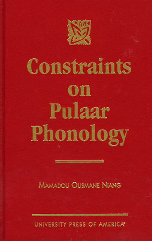 Cover image for the book Constraints on Pulaar Phonology