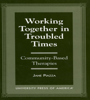 Cover image for the book Working Together in Troubled Times: Community-Based Therapies