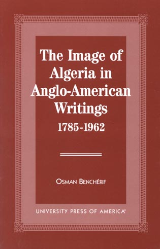 Cover image for the book The Image of Algeria in Anglo-American Writings, 1785-1962