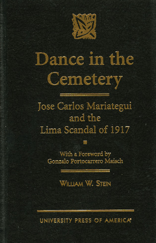 Cover image for the book Dance in the Cemetery: Jose Carlos Mariategui and the Lima Scandal of 1917