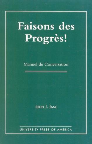 Cover image for the book Faisons Des Progres!: Manuel De Conversation