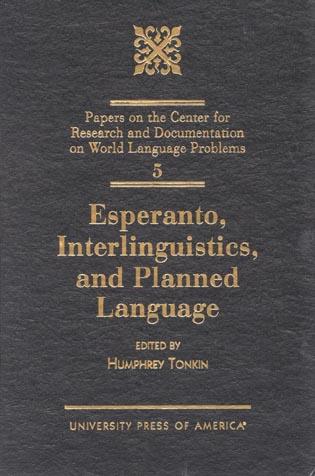 Cover image for the book Esperanto, Interlinguistics, and Planned Language, Volume 5