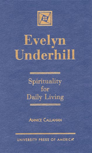 Cover image for the book Evelyn Underhill: Spirituality for Daily Living