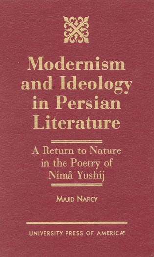Cover image for the book Modernism and Ideology in Persian Literature: A Return to Nature in the Poetry of Nima Yushij