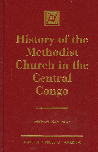 Cover image for the book History of the Methodist Church in the Central Congo