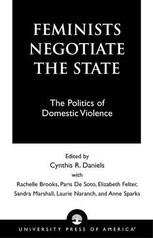 Cover image for the book Feminists Negotiate the State: The Politics of Domestic Violence