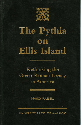 Cover image for the book The Pythia on Ellis Island: Rethinking the Greco-Roman Legacy in America
