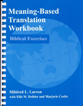Cover image for the book Meaning-Based Translation Workbook: Biblical Exercises