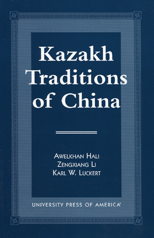 Cover image for the book Kazakh Traditions of China