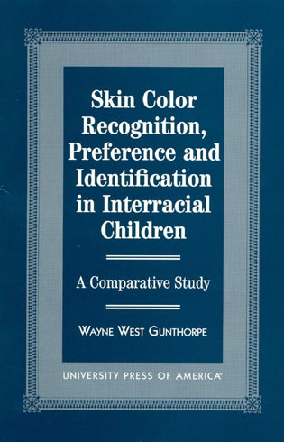Cover image for the book Skin Color Recognition, Preference and Identification in Interracial Children: A Comparative Study
