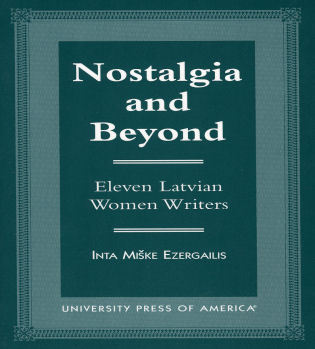 Cover image for the book Nostalgia and Beyond: Eleven Latvian Women Writers