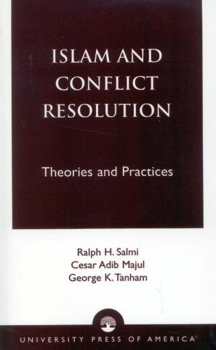 Cover image for the book Islam and Conflict Resolution: Theories and Practices
