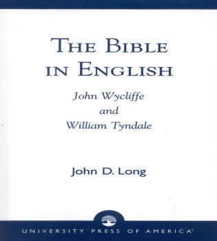 Cover image for the book The Bible in English: John Wycliffe and William Tyndale