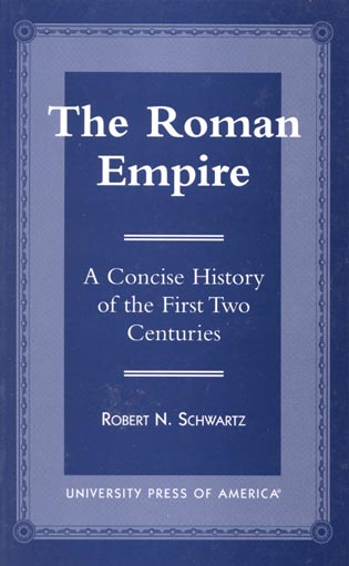Cover image for the book The Roman Empire: A Concise History of the First Two Centuries