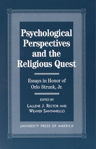 Cover image for the book Psychological Perspectives and the Religious Quest: Essays in Honor of Orlo Strunk Jr.