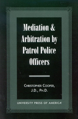Cover image for the book Mediation & Arbitration By Patrol Police Officers
