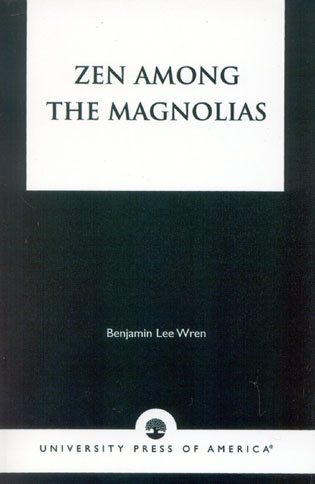 Cover image for the book Zen Among the Magnolias