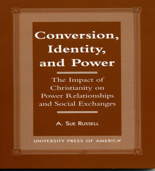 Cover image for the book Conversion, Identity, and Power: The Impact of Christianity on Power Relationships and Social Exchanges