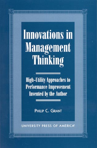 Cover image for the book Innovations in Management Thinking: High-Utility Approaches to Performance Improvement Invented by the Author
