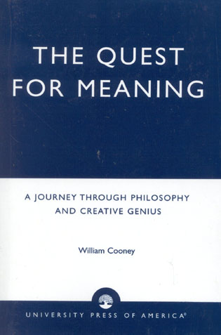 Cover image for the book The Quest for Meaning: A Journey Through Philosophy, the Arts, and Creative Genius