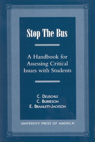 Cover image for the book Stop the Bus: A Handbook for Assessing Critical Issues with Students