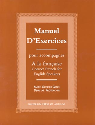 Cover image for the book Manuel d'exercices: Pour acompagner A la Francaise-Correct French for English Speakers
