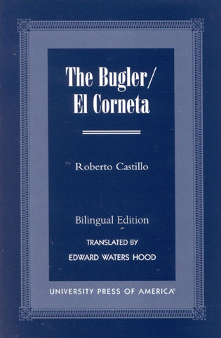 Cover image for the book The Bugler/El Corneta, Bilingual Edition