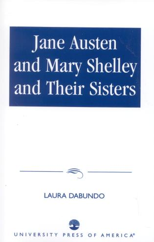 Cover image for the book Jane Austen and Mary Shelley and Their Sisters