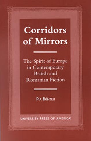 Cover image for the book Corridors of Mirrors: The Spirit of Europe in Contemporary British and Romanian Fiction