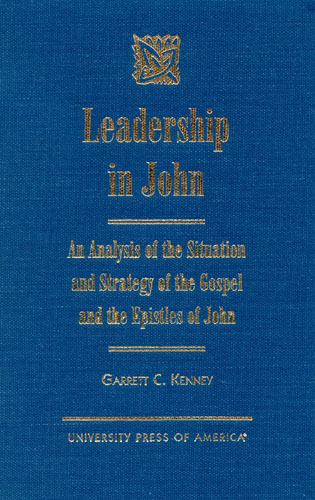 Cover image for the book Leadership in John: An Analysis of the Situation and Strategy of the Gospel and the  Epistles of John