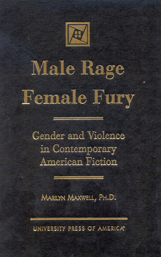 Cover image for the book Male Rage Female Fury: Gender and Violence in Contemporary American Fiction