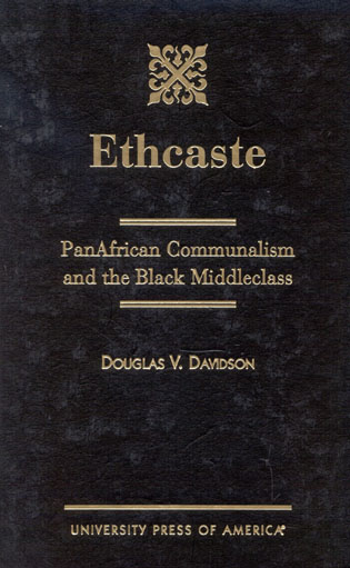 Cover image for the book Ethcaste: PanAfrican Communalism and the Black Middleclass