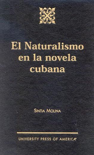 Cover image for the book El Naturalismo en la Novela Cubana